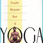 The Complete Illustrated Book of Yoga, Swami Vishnu-Devananda