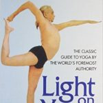 Light on Yoga, B K S Iyengar