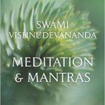 Meditation & Mantras, Swami Vishnudevananda