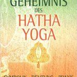 Geheimnis des Hatha Yoga, Swami Sivananda Radha