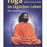 Yoga im täglichen Leben, Paramhans Swami Maheshwarananda