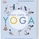 Besser leben mit Yoga, Sivananda Yoga Vedanta Zentrum